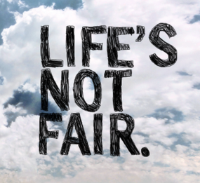 Lifes-Not-Fair-Photo